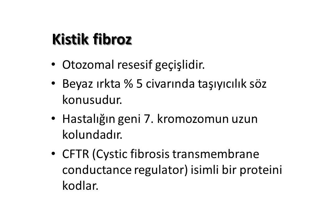 Kistik fibroz Otozomal resesif geçişlidir.Beyaz ırkta % 5 civarında taşıyıcılık söz konusudur.