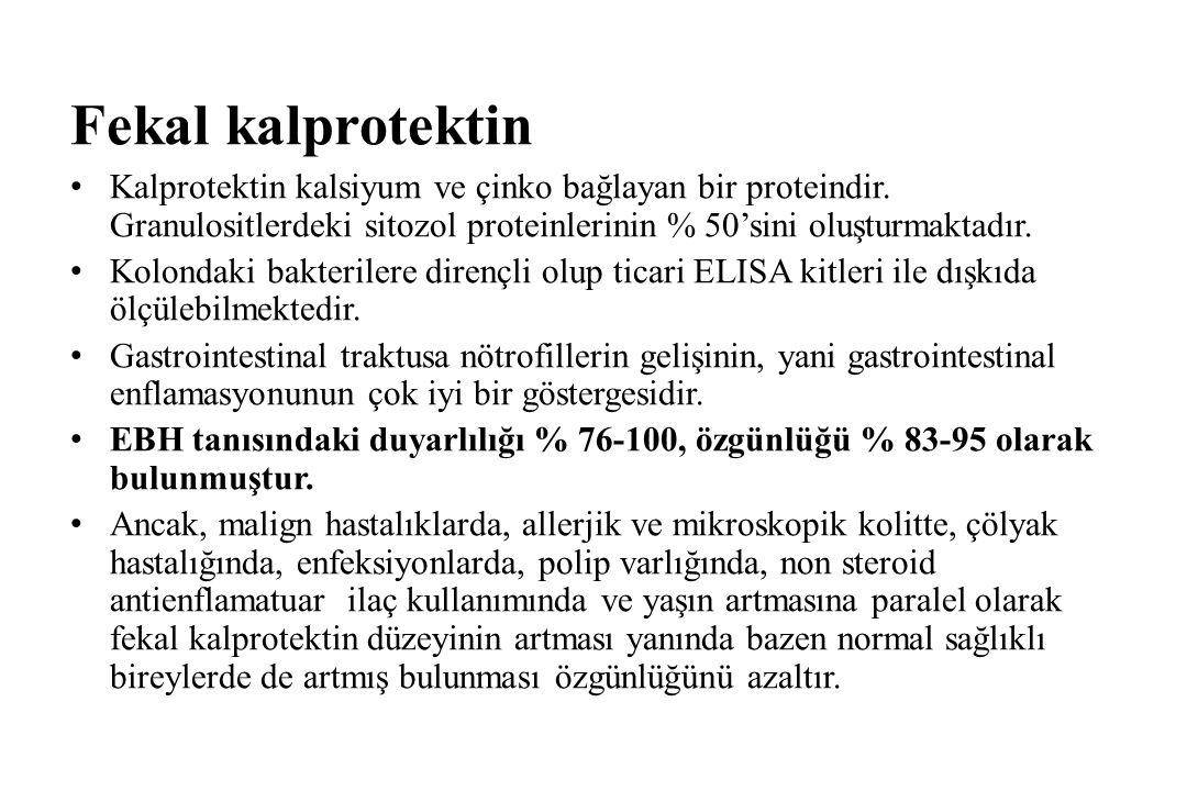 Fekal kalprotektin Kalprotektin kalsiyum ve çinko bağlayan bir proteindir.