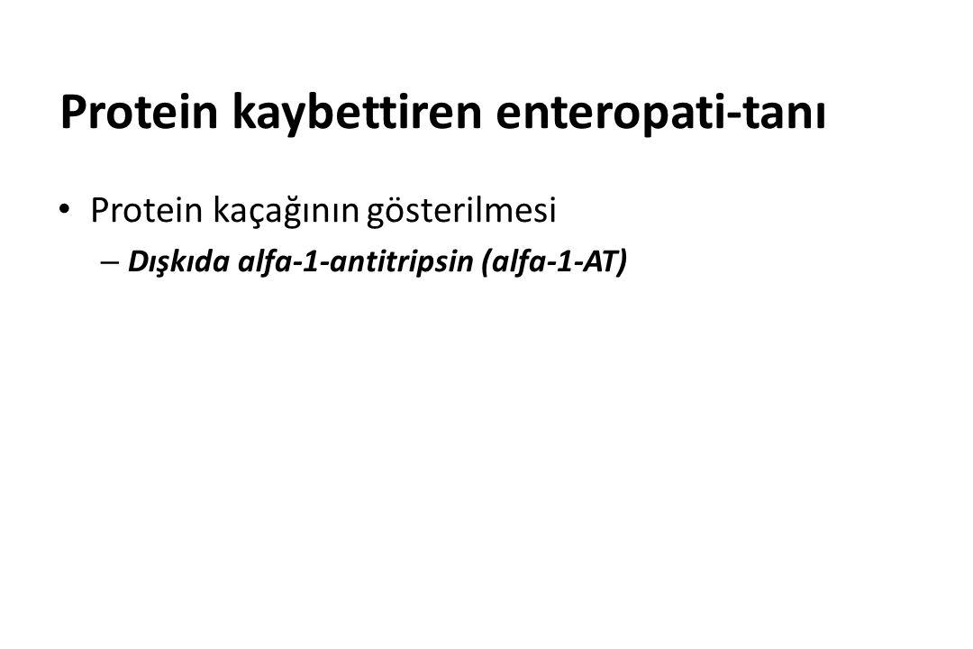 Protein kaybettiren enteropati-tanı Protein kaçağının gösterilmesi – Dışkıda alfa-1-antitripsin (alfa-1-AT)