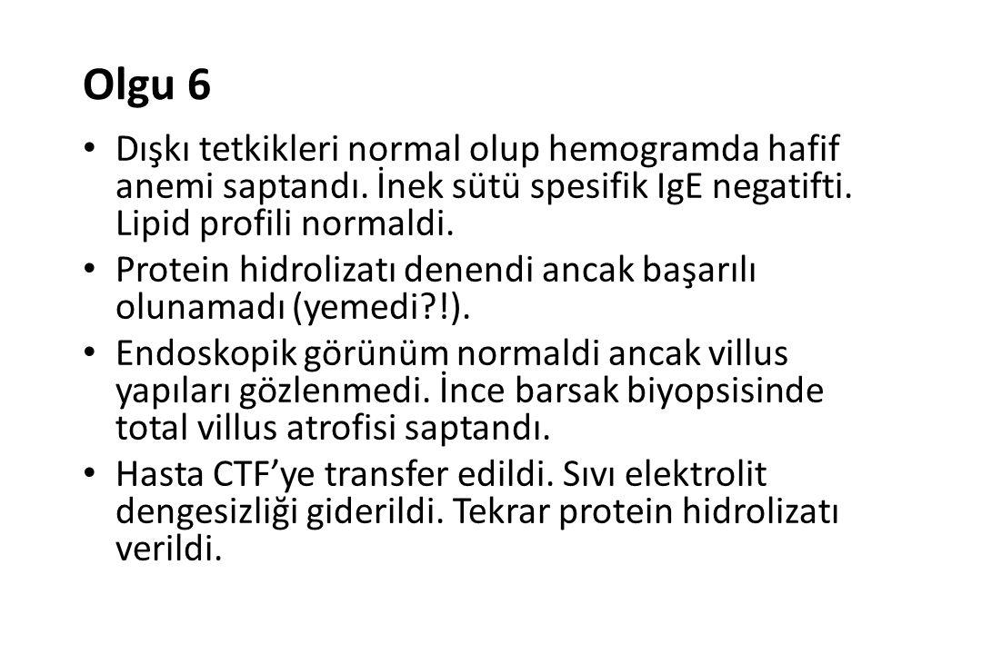 Olgu 6 Dışkı tetkikleri normal olup hemogramda hafif anemi saptandı.