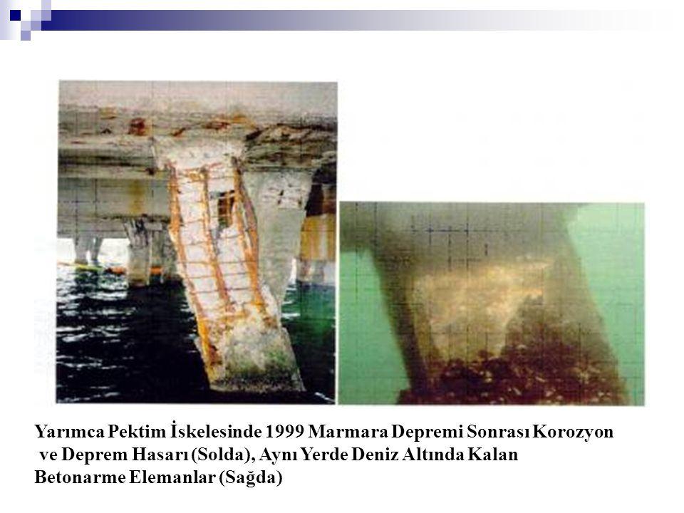 Yarımca Pektim İskelesinde 1999 Marmara Depremi Sonrası Korozyon ve Deprem Hasarı (Solda), Aynı Yerde Deniz Altında Kalan Betonarme Elemanlar (Sağda)