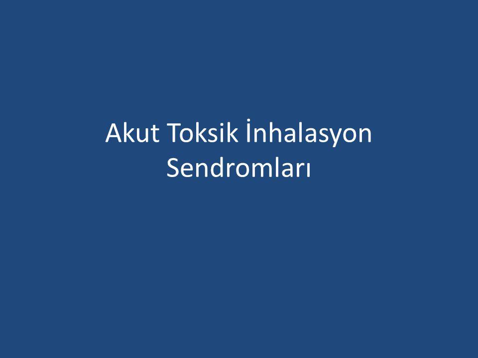 Akut Toksik İnhalasyon Sendromları