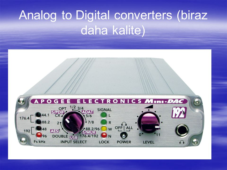 Analog to Digital converters (biraz daha kalite)
