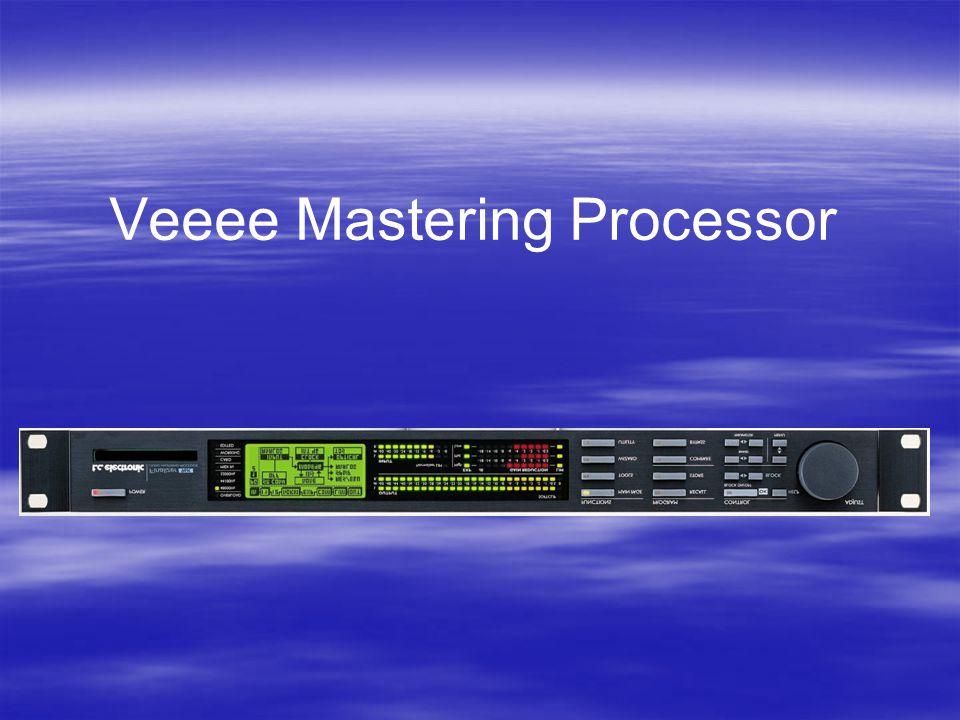Veeee Mastering Processor