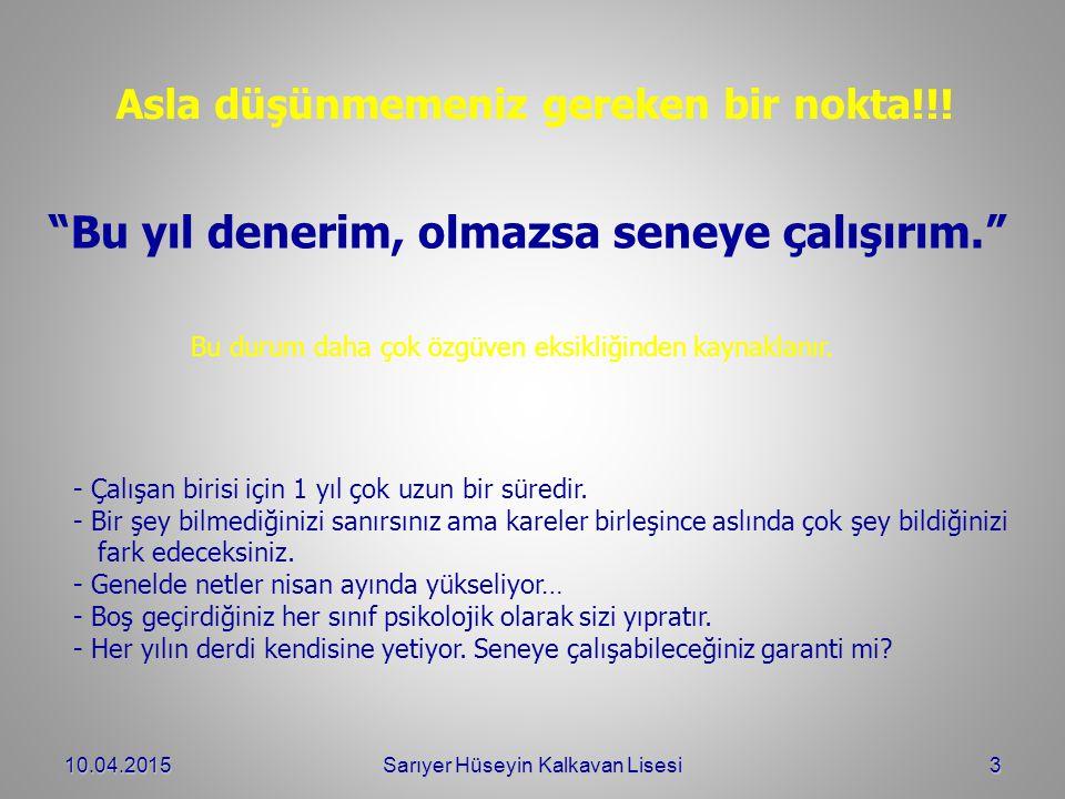 DENEME SINAVLARINDA NETLERİM Nİ Ç İN Y Ü KSELMİYOR.
