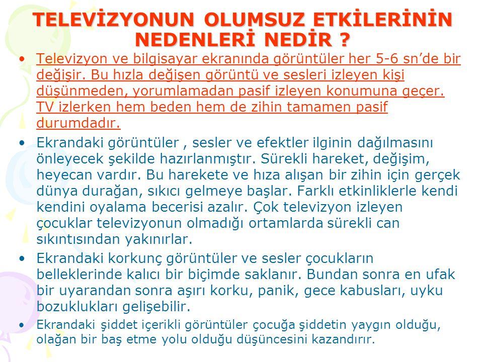 TELEVİZYONU BAKICI YERİNE KOYMAYIN!!.
