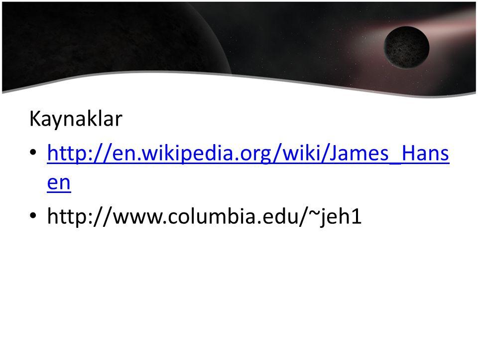 Kaynaklar http://en.wikipedia.org/wiki/James_Hans en http://en.wikipedia.org/wiki/James_Hans en http://www.columbia.edu/~jeh1
