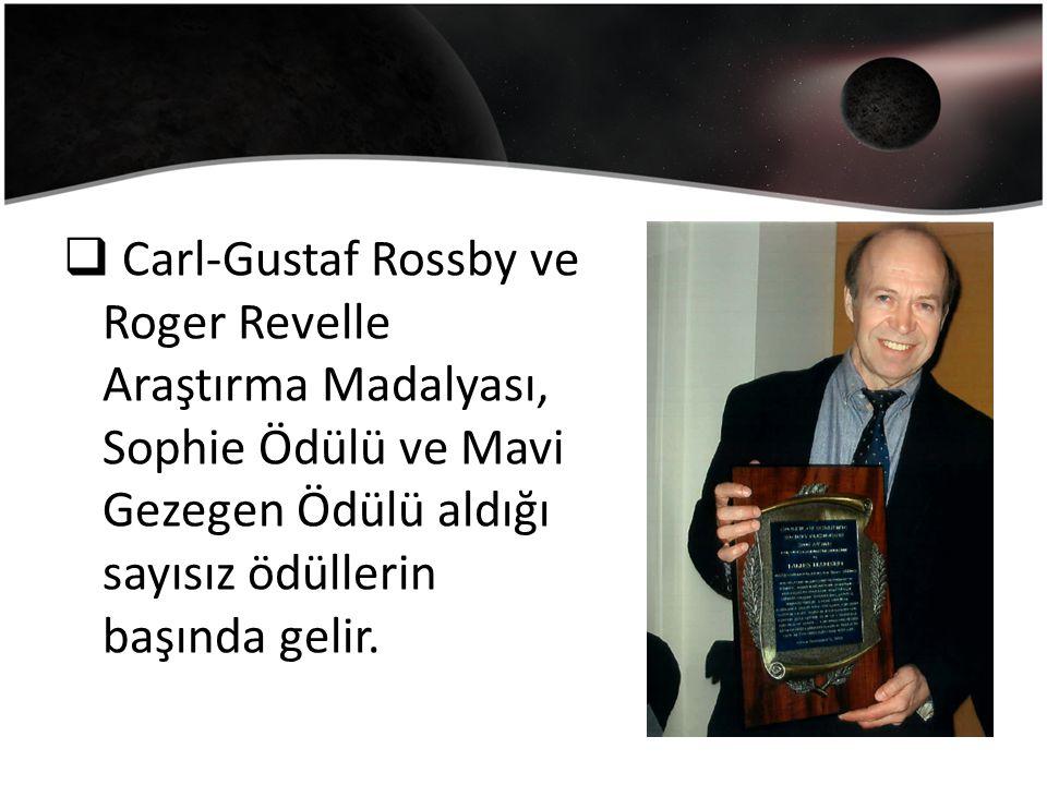  Carl-Gustaf Rossby ve Roger Revelle Araştırma Madalyası, Sophie Ödülü ve Mavi Gezegen Ödülü aldığı sayısız ödüllerin başında gelir.