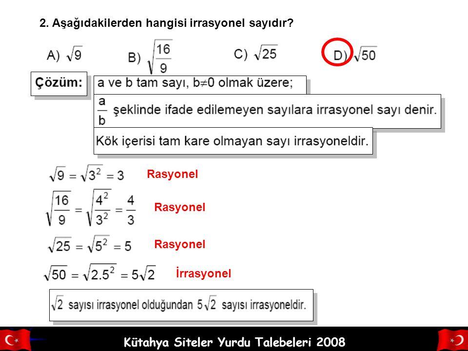 Kütahya Siteler Yurdu Talebeleri 2008 Çözüm: A) 82 B) 72 C) 64 D) 52 Bir sayının karekökünü bulabilmek için o sayıyı çarpanlarına ayırırız. Çarpanları