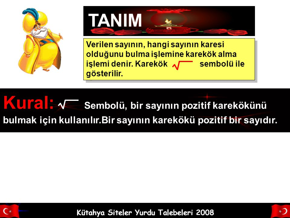 Kütahya Siteler Yurdu Talebeleri 2008 KAREKÖKLÜ SAYILAR 8.SINIF