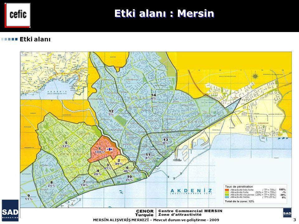 4 MERSİN ALIŞVERİŞ MERKEZİ – Mevcut durum ve geliştirme - 2009 Etki alanı : 647 682 nüfus Carrefour Mersin Alışveriş Merkezi cirosunun 66% Yenişehir (Bölge 1 - 10) ilçesinde gerçekleştiriyor ve 39%'unu yakkın cevresinden (Bölge 1 - 6) gerçekleştiriyor, 2005'te bu oran 18%'di.
