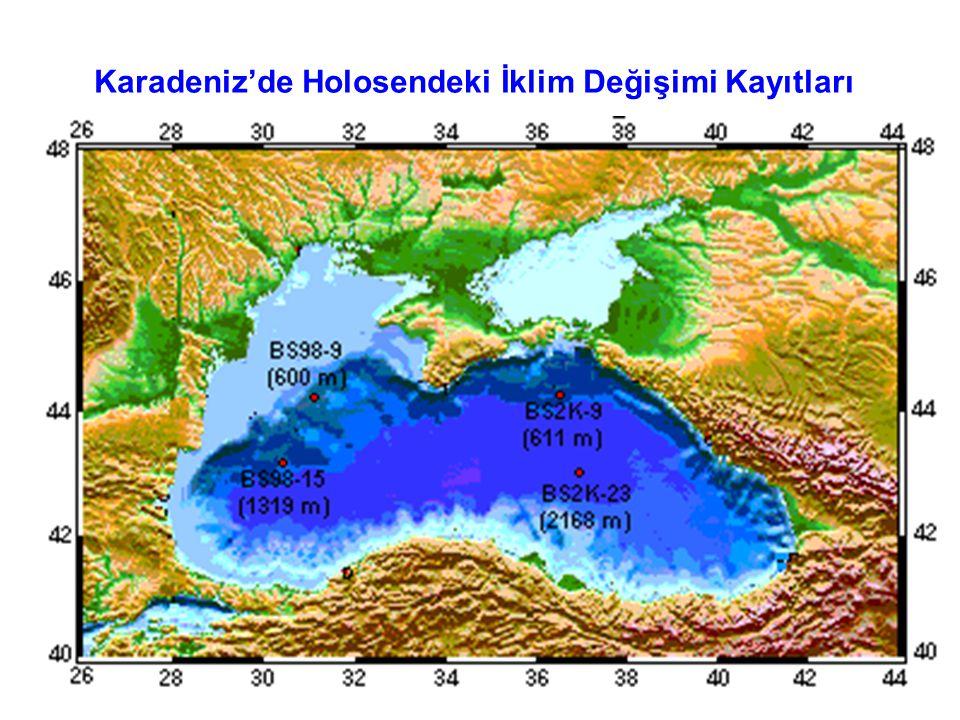 Karadeniz'de Holosendeki İklim Değişimi Kayıtları