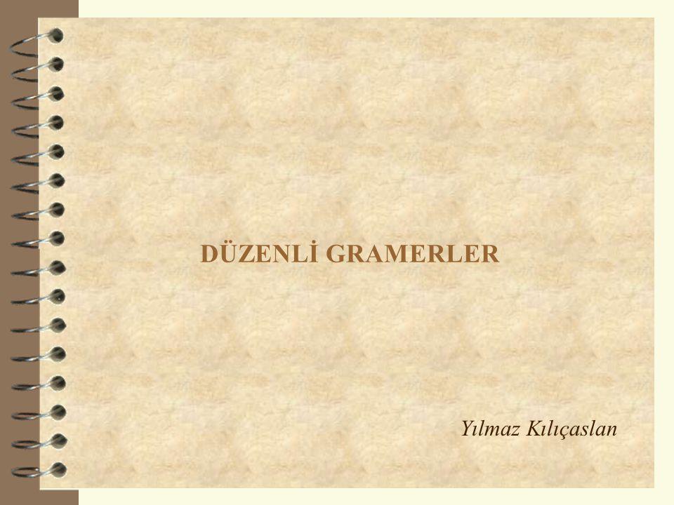 Sunum Planı 2 1.Düzenli Gramerlerin Bileşenleri 2.Sonlu Durum Otomatlarının Düzenli Gramere Dönüştürülmesi 3.Gramerlerin DCG (Definite Clause Grammar) ile Kodlanması