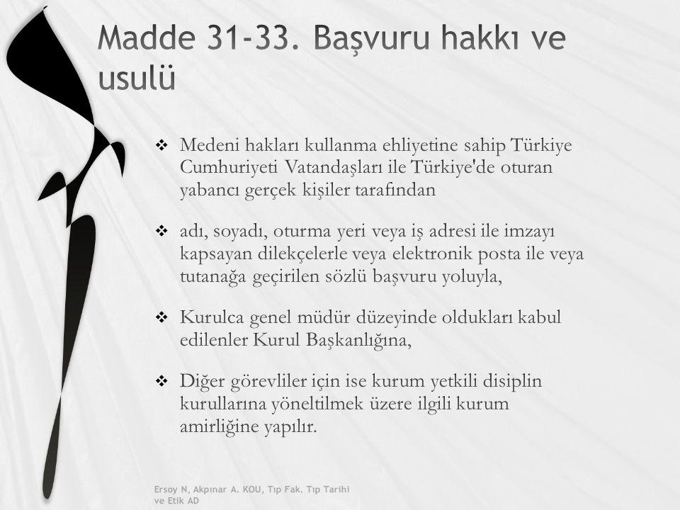 Madde 35- Başvuruların kabulü ve işleme konulması Ersoy N, Akpınar A.