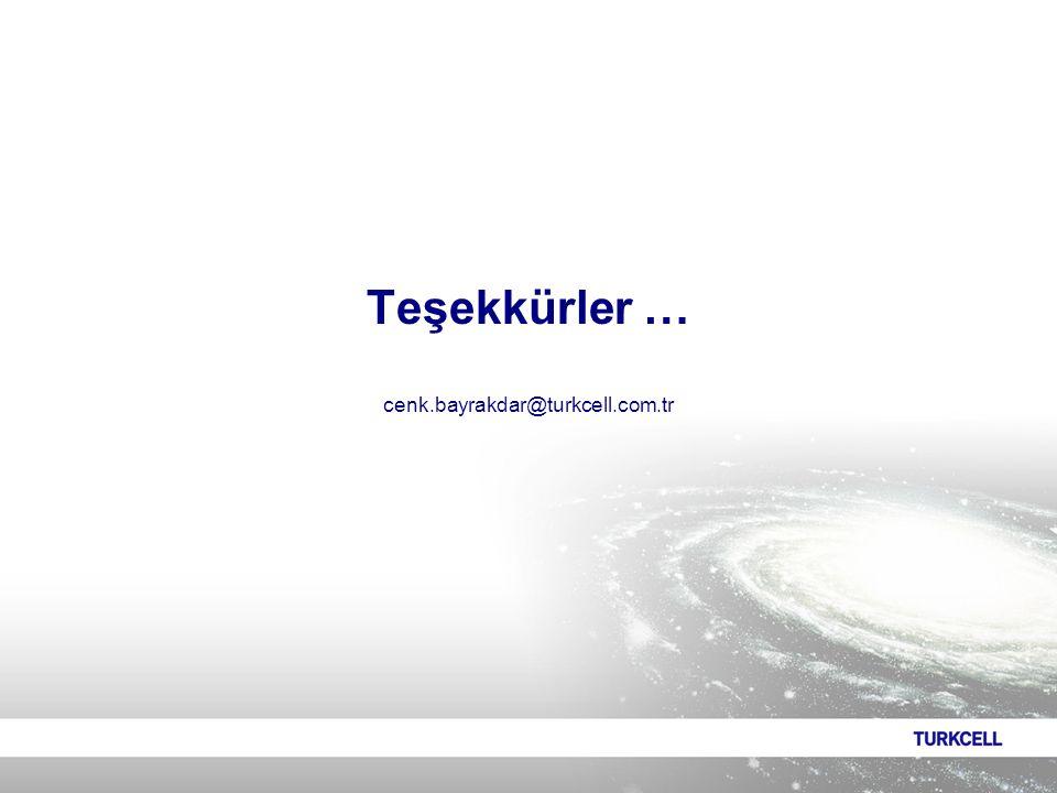 Teşekkürler … cenk.bayrakdar@turkcell.com.tr