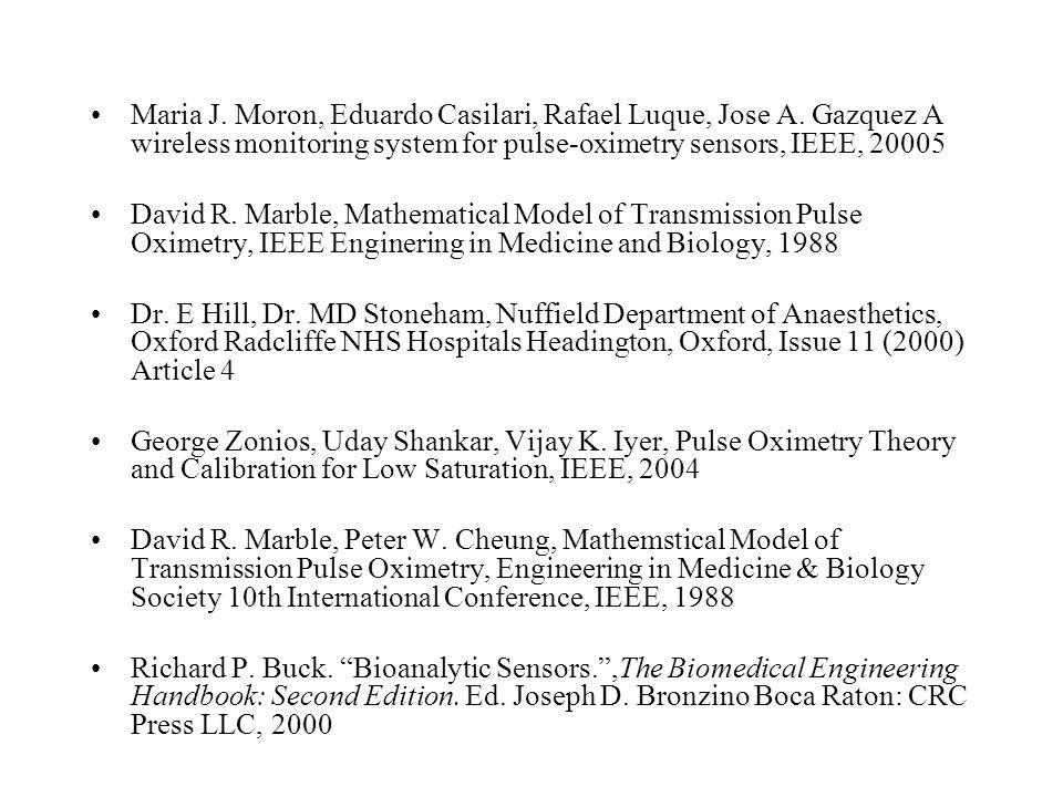Kaynakça: JOSEPH D. BRONZINI, Biomedical Handbook, Second Edition, Boca Raton: CRC Press LLC, 2000 (50th part-Optical sensors) SETSUA Takatani & Jian