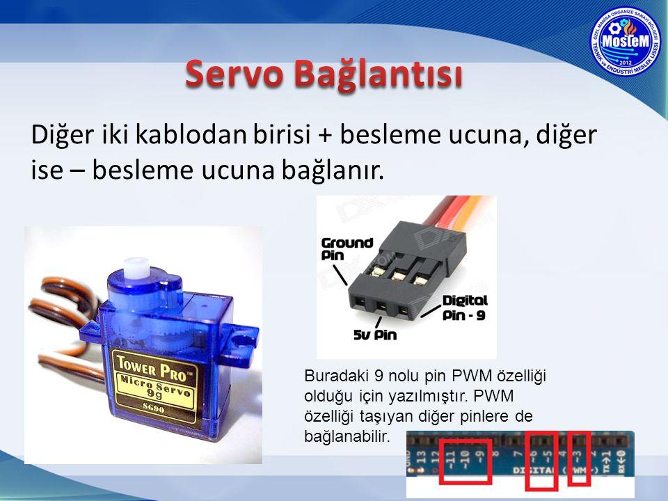 #include Servo myservo; void setup() { myservo.attach(9); } void loop() { myservo.write(30); } 6 GEREKLİ AYARLAR .