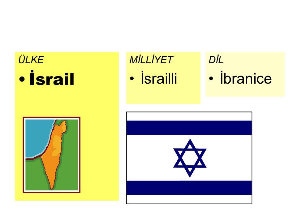 ÜLKE İsrail DİL İbranice MİLLİYET İsrailli