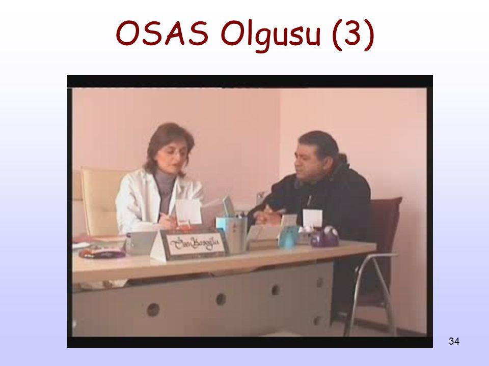 34 OSAS Olgusu (3)