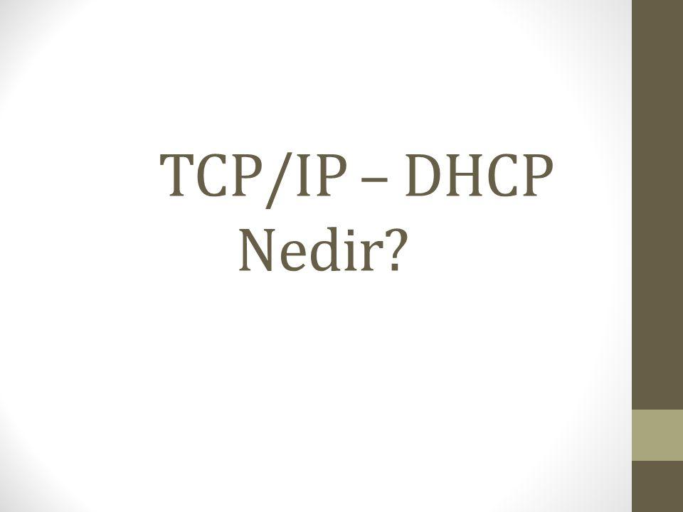 TCP/IP – DHCP Nedir?