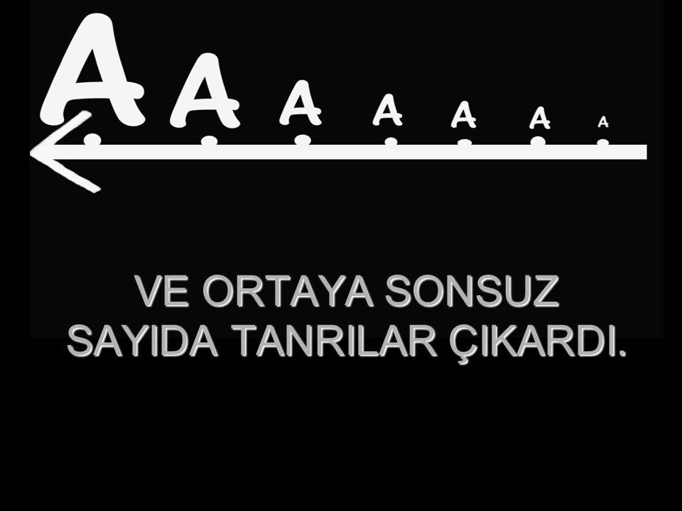 BU BÖYLECE UZAYIP GİDER...