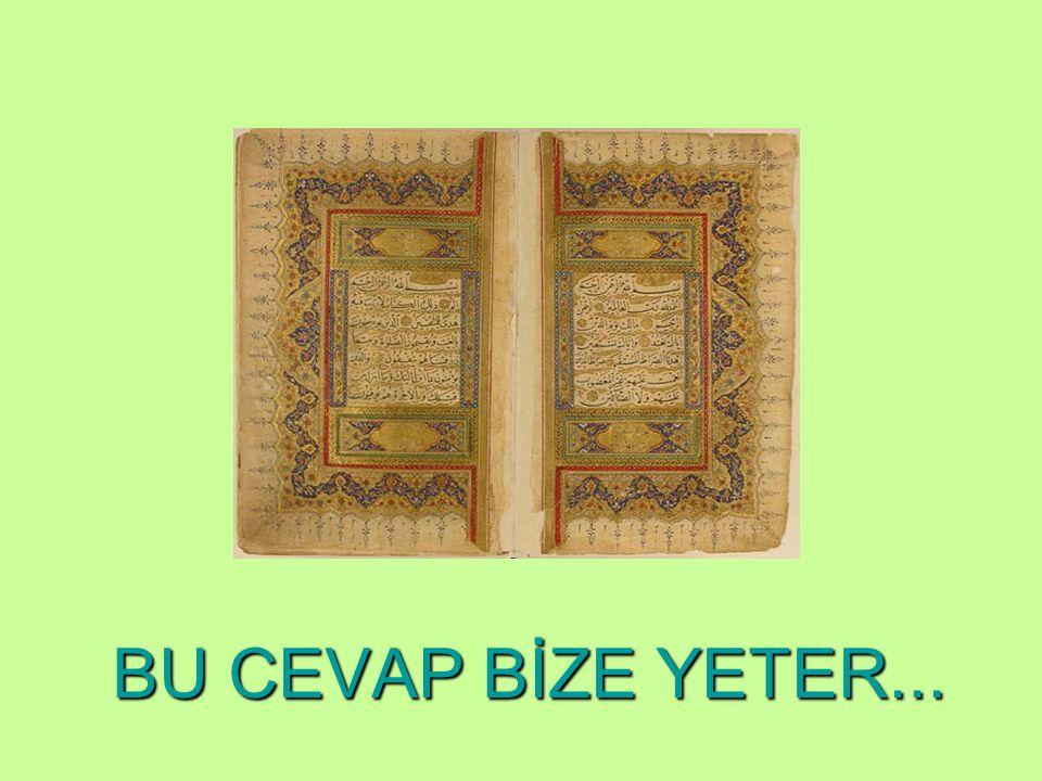 BEN HER ŞEYDEN ÖNCEYİM VE VARLIĞIMA BAŞLANGIÇ YOK. SİZİN RABBİNİZ BENİM! DİYORSA…