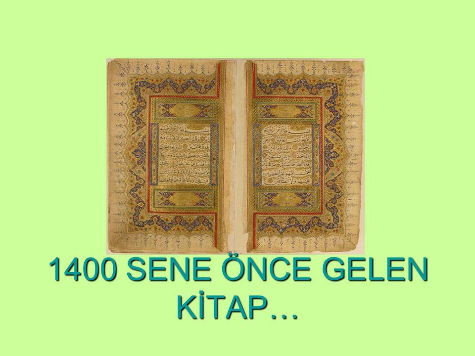 1400 SENE ÖNCE GELEN KİTAP…