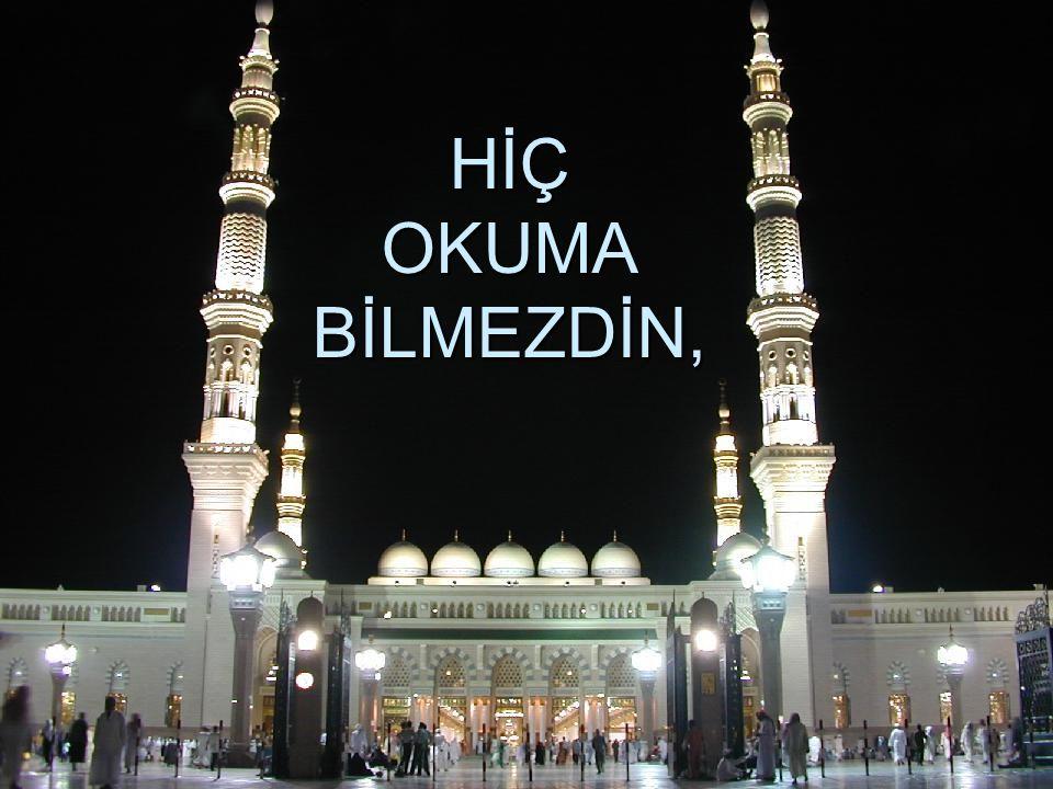 EY SEVGİLİ PEYGAMBER!