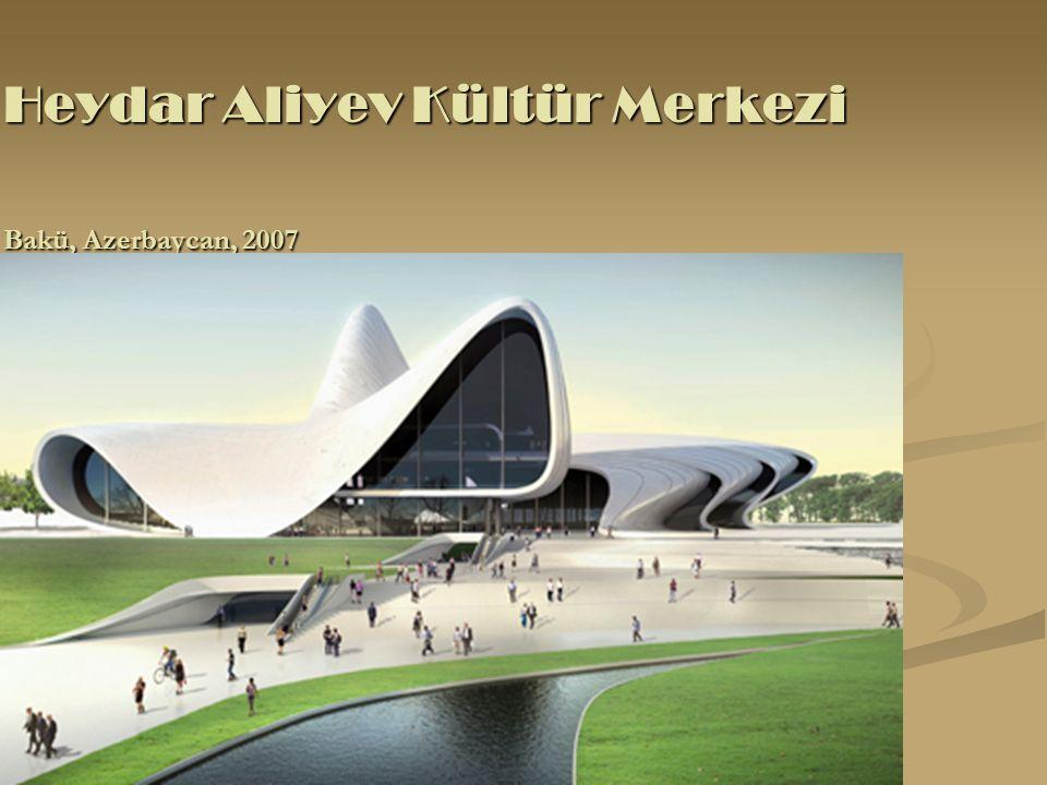 Heydar Aliyev Kültür Merkezi Bakü, Azerbaycan, 2007 Heydar Aliyev Kültür Merkezi Bakü, Azerbaycan, 2007