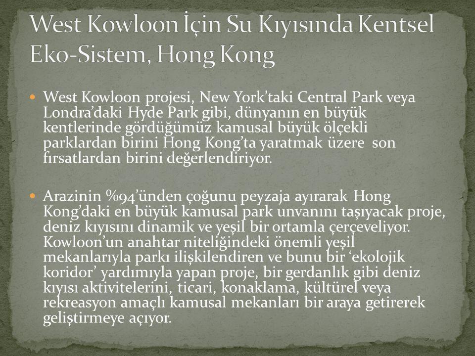 West Kowloon projesi, New York'taki Central Park veya Londra'daki Hyde Park gibi, dünyanın en büyük kentlerinde gördüğümüz kamusal büyük ölçekli parklardan birini Hong Kong'ta yaratmak üzere son fırsatlardan birini değerlendiriyor.