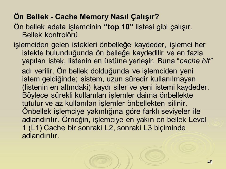 49 Ön Bellek - Cache Memory Nasıl Çalışır.