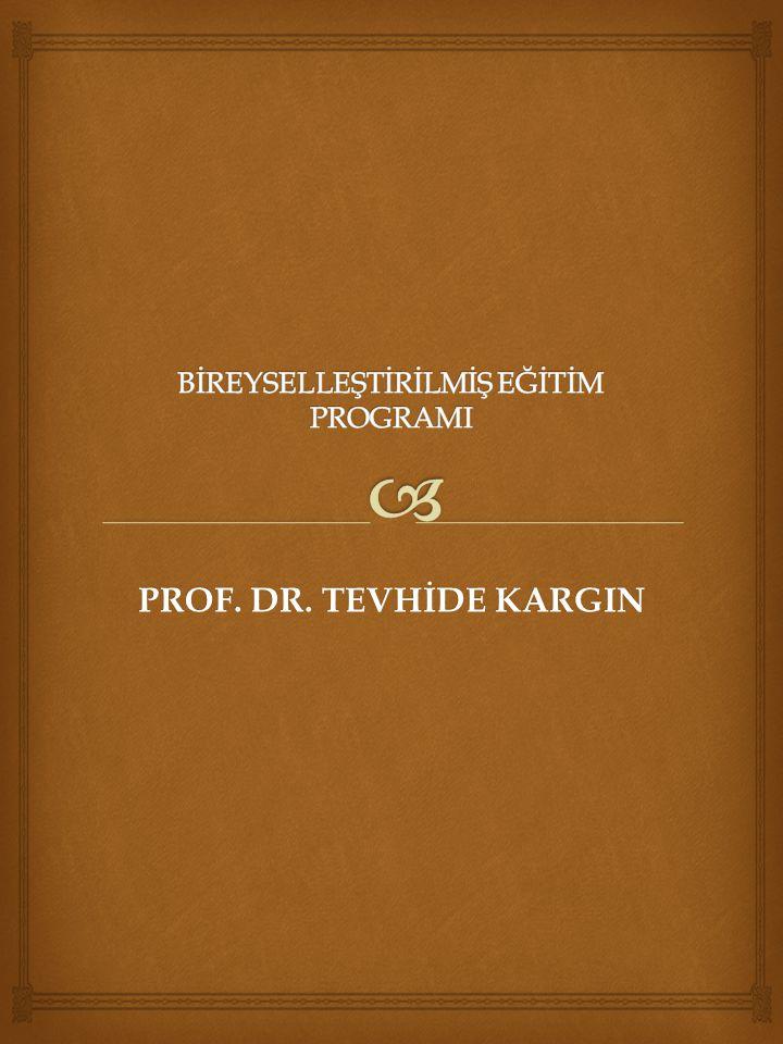 PROF. DR. TEVHİDE KARGIN