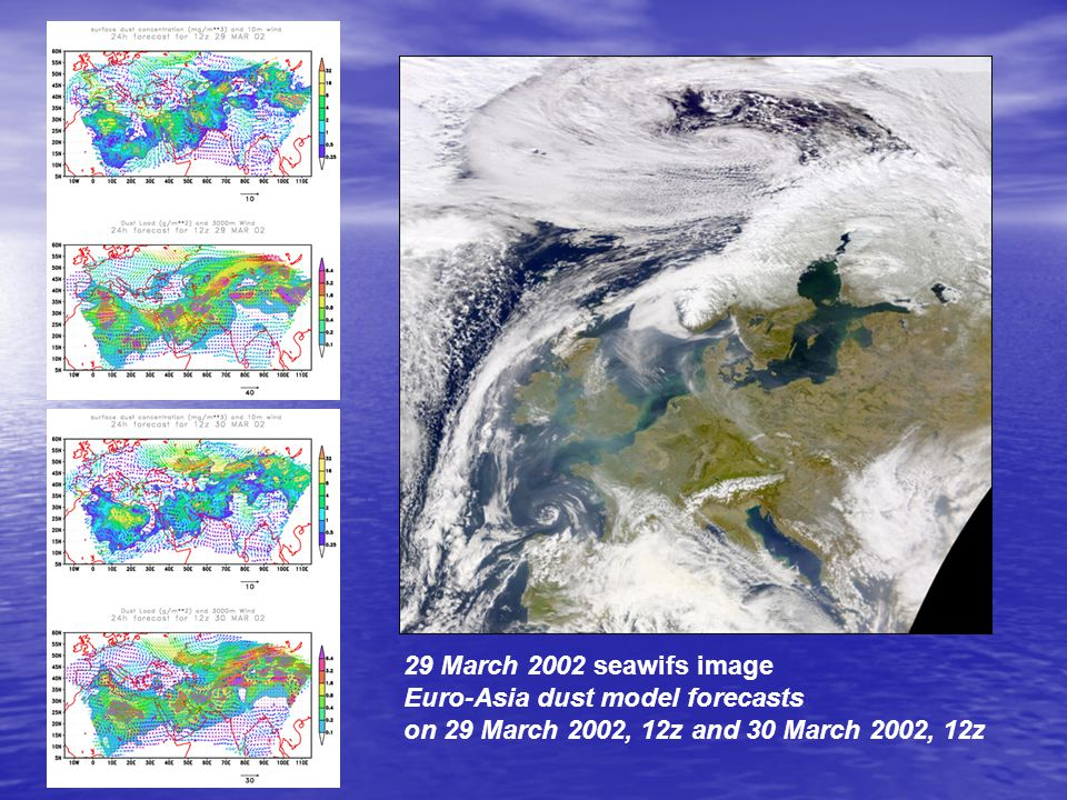 29 March 2002 seawifs image Euro-Asia dust model forecasts on 29 March 2002, 12z and 30 March 2002, 12z