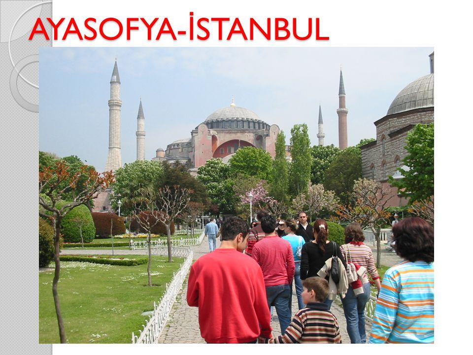 AYASOFYA- İ STANBUL