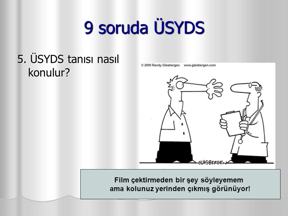 Film çektirmeden bir şey söyleyemem ama kolunuz yerinden çıkmış görünüyor! 9 soruda ÜSYDS 5. ÜSYDS tanısı nasıl konulur?