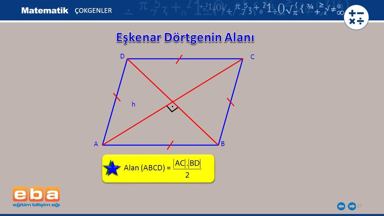 27 Alan (ABCD) = ÇOKGENLER C A B D h