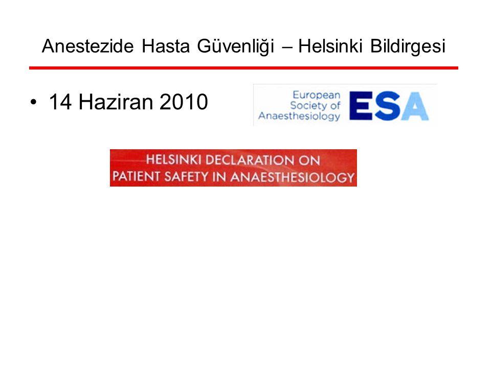 Anestezide Hasta Güvenliği – Helsinki Bildirgesi 14 Haziran 2010