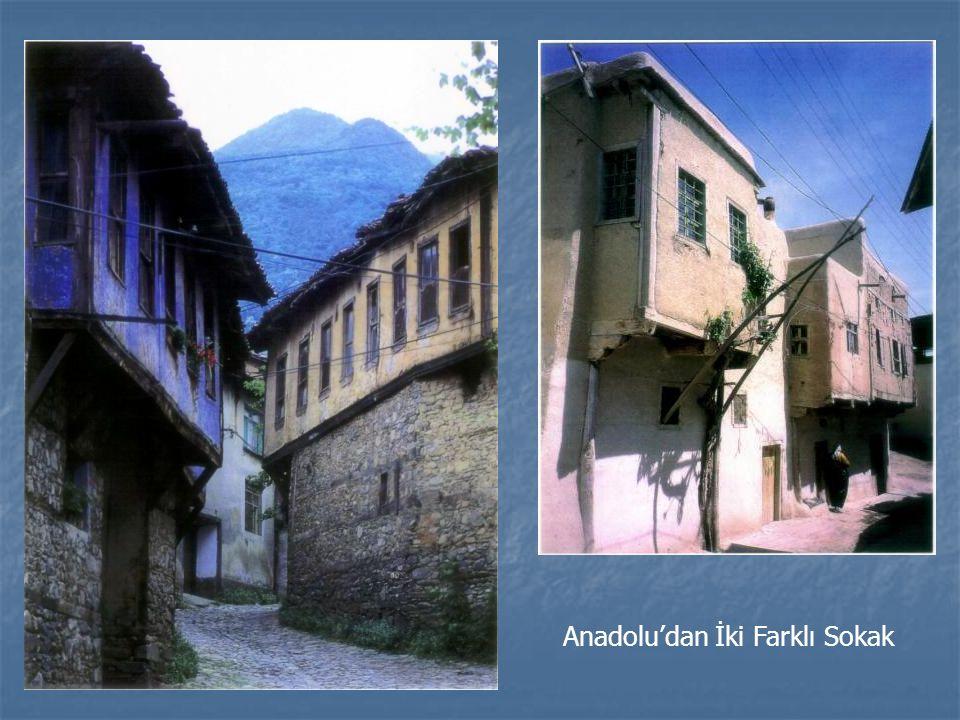 Anadolu'dan İki Farklı Sokak