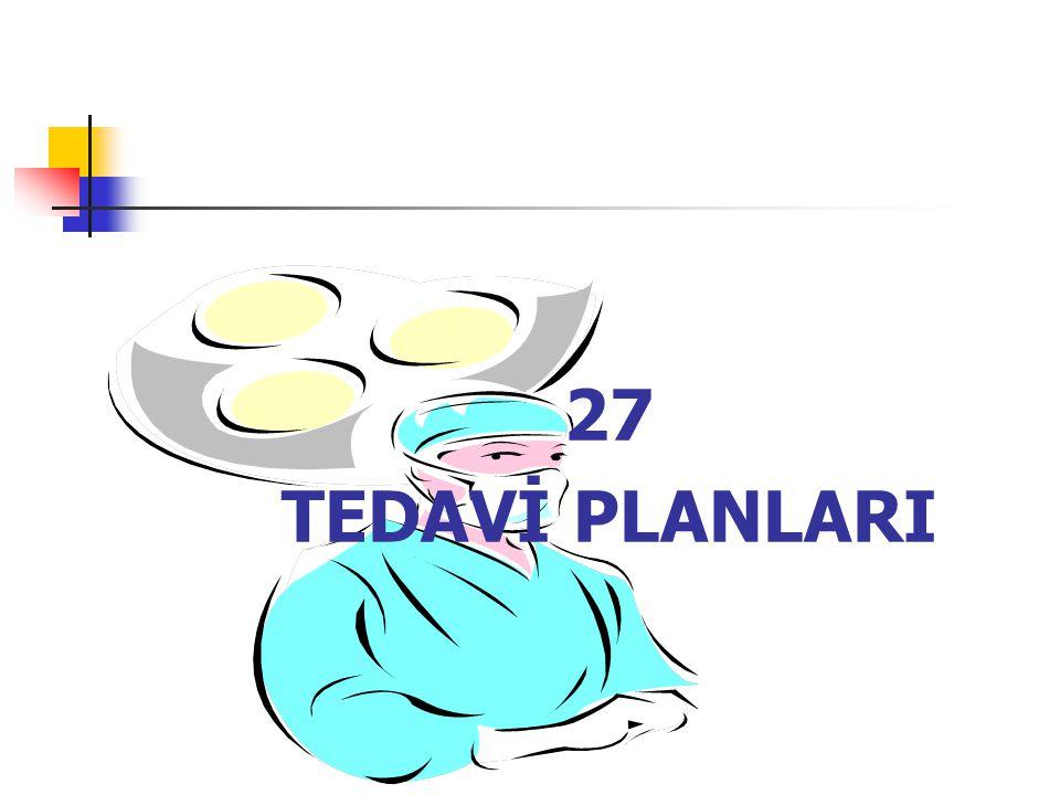 27 TEDAVİ PLANLARI