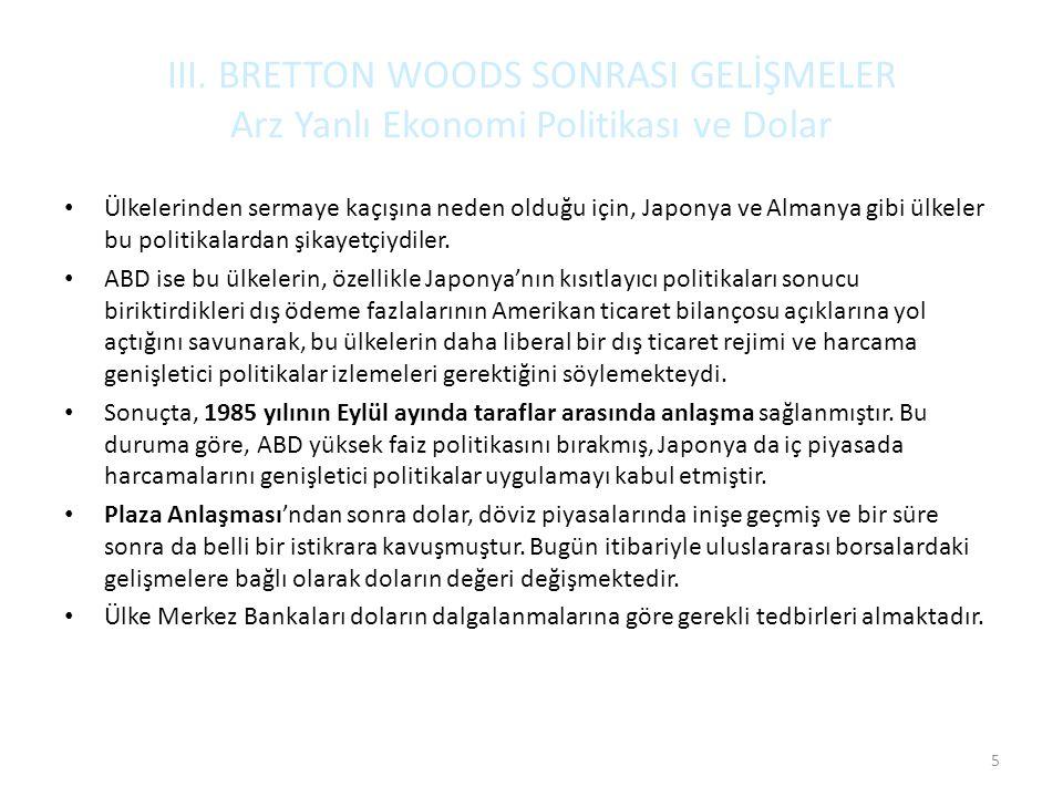 III.BRETTON WOODS SONRASI GELİŞMELER 2.