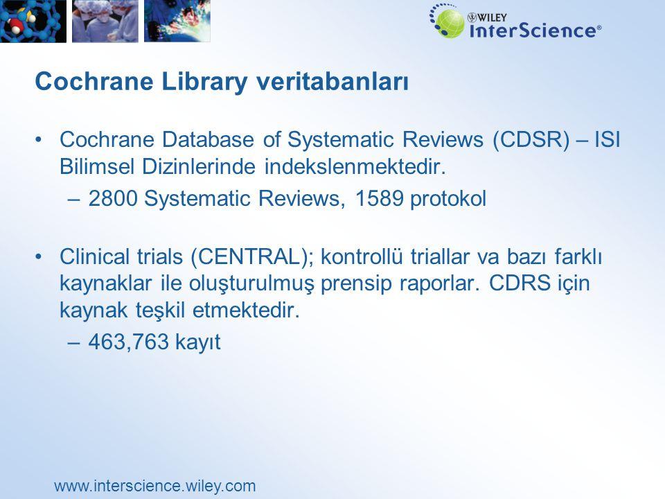 www.interscience.wiley.com Arama Örneği: Bacak Ülseri (Leg Ulcer) Güncellenmiş konu başlıkları belirtilir.