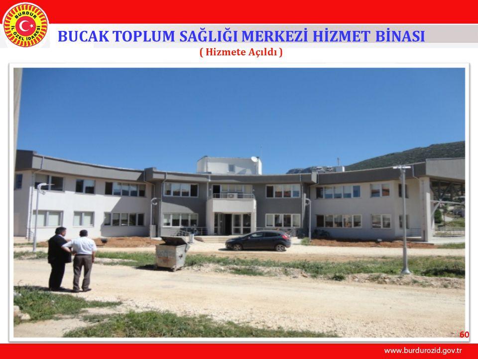 BUCAK TOPLUM SAĞLIĞI MERKEZİ HİZMET BİNASI ( Hizmete Açıldı ) 60