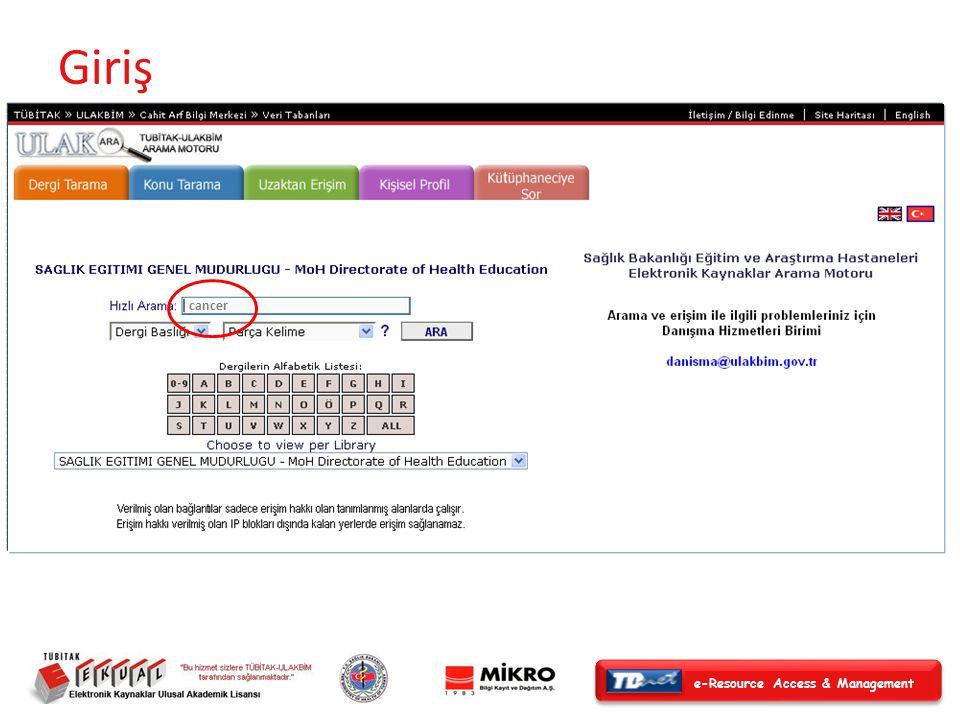 e-Resource Access & Management Dergi Arama