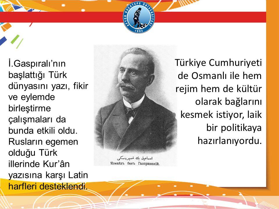 İ.Gaspıralı'nın başlattığı Türk dünyasını yazı, fikir ve eylemde birleştirme çalışmaları da bunda etkili oldu. Rusların egemen olduğu Türk illerinde K