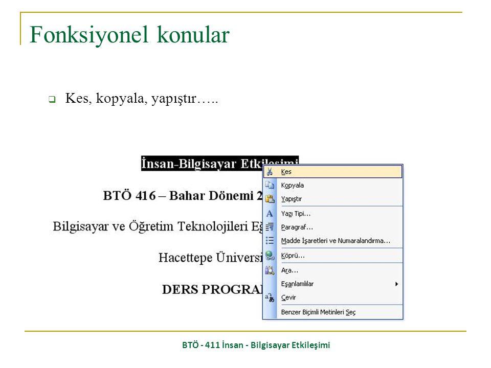 BTÖ - 411 İnsan - Bilgisayar Etkileşimi  Platform standartları, tutarlılık Stil konuları
