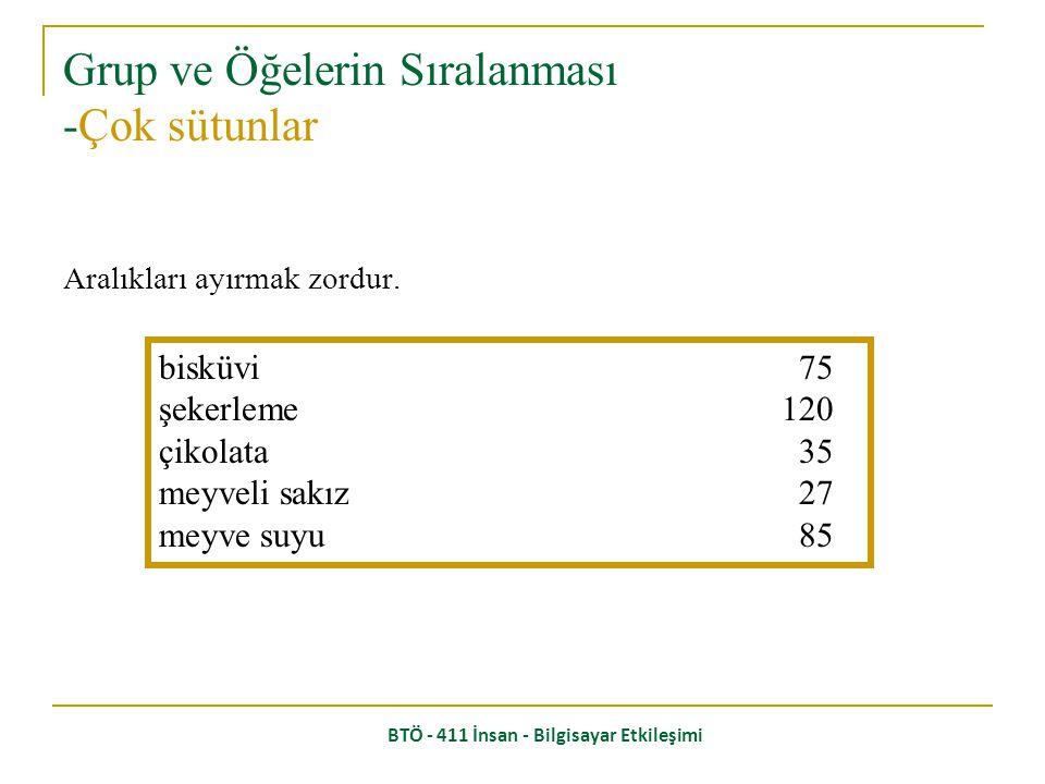 BTÖ - 411 İnsan - Bilgisayar Etkileşimi Görsel olarak: uzun numara = büyük numara, Ondalık sayıları sıralayın ya da sayıları hizalayın. 627.865 1.0057