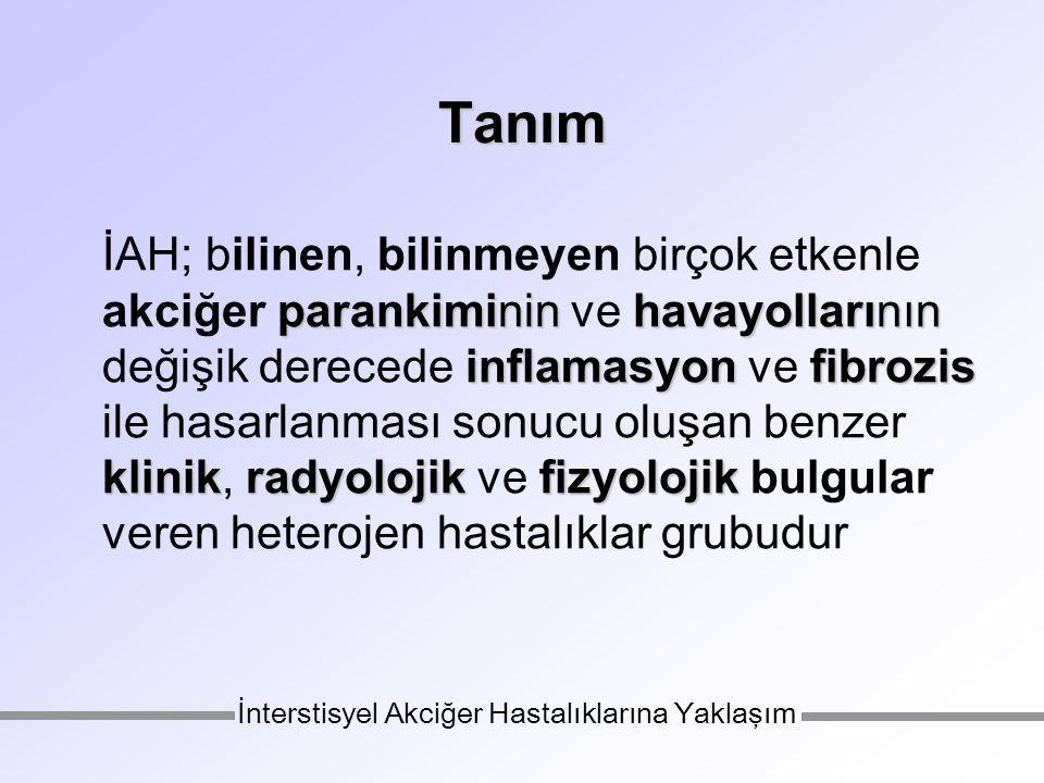 Serum incelemeleri laktat dehidrogenaz (LDH) –pulmoner alveoler proteinoz, UİP, EAA anjiotensin-konverting enzim (ACE) –sarkoidoz, hipersensitivite, silikoz, Gaucher anti-bazal membran antikor –Goodpasture sendromu cANCA –Wegener, Churg-Strauss sendromu İnterstisyel Akciğer Hastalıklarına Yaklaşım