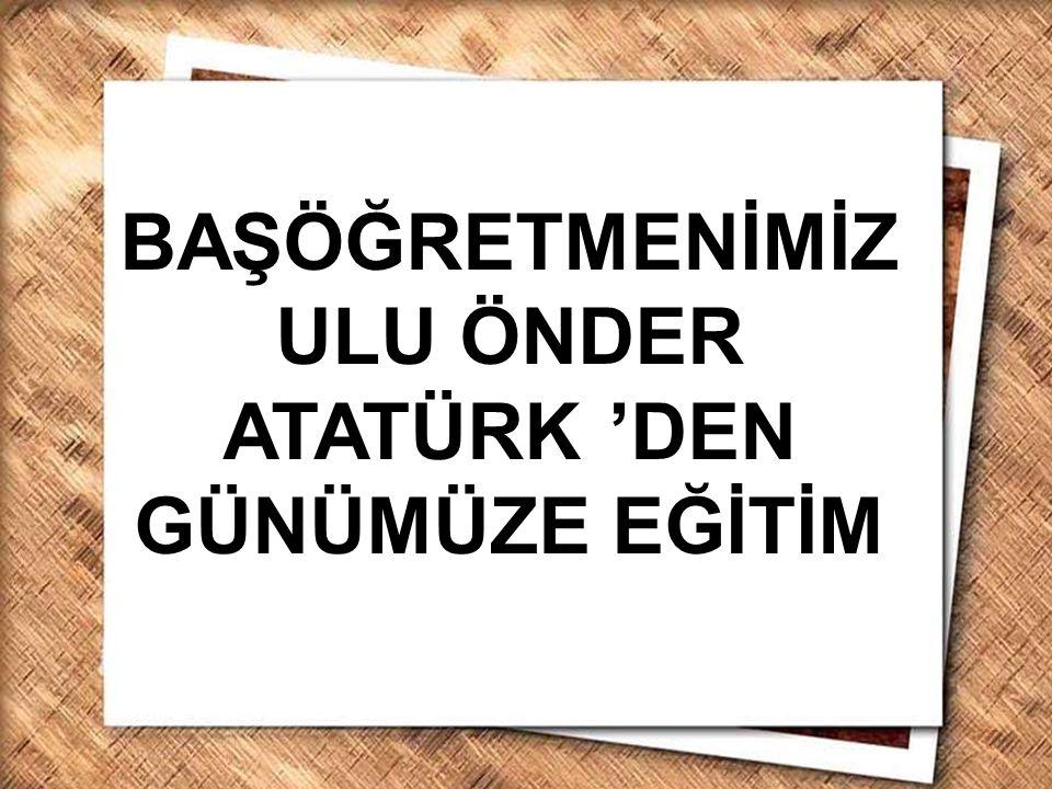 Cumhurbaşkanı Gazi Mustafa Kemal, İzmir Erkek Lisesinde matematik dersini izlerken (1 Şubat 1931) Cumhurbaşkanı Gazi Mustafa Kemal, yeni Türk harflerini halka bizzat öğretirken (20 Eylül 1928)