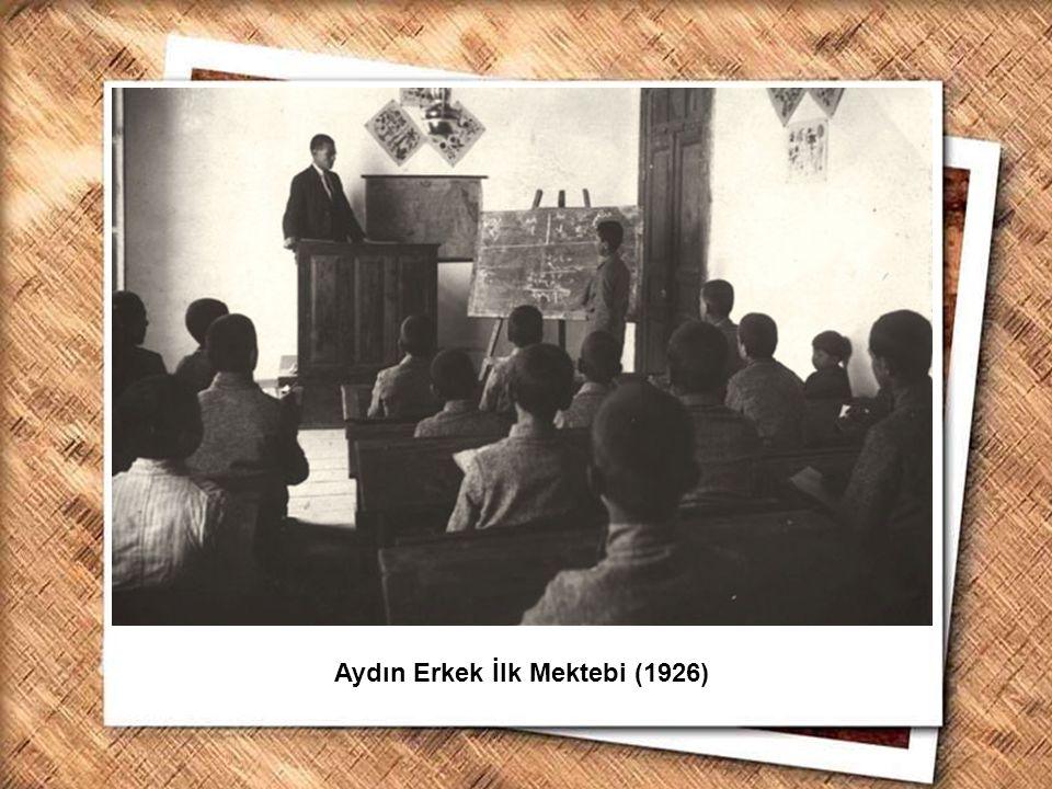 Cumhurbaşkanı Gazi Mustafa Kemal, İzmir Erkek Lisesinde matematik dersini izlerken (1 Şubat 1931) Aydın Erkek İlk Mektebi (1926)