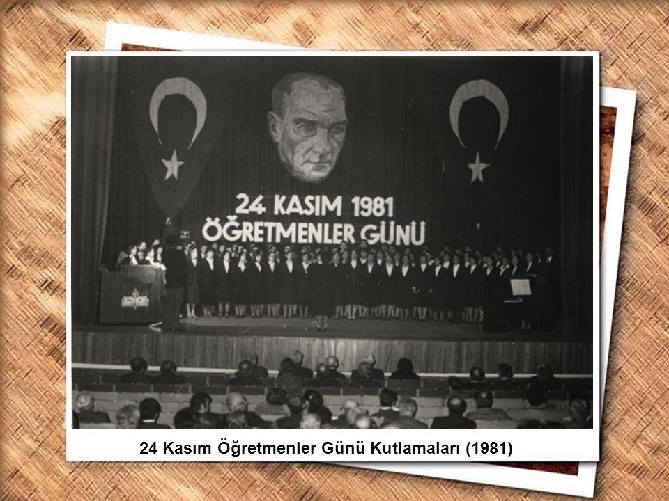 Cumhurbaşkanı Gazi Mustafa Kemal, İzmir Erkek Lisesinde matematik dersini izlerken (1 Şubat 1931) 24 Kasım Öğretmenler Günü Kutlamaları (1981)
